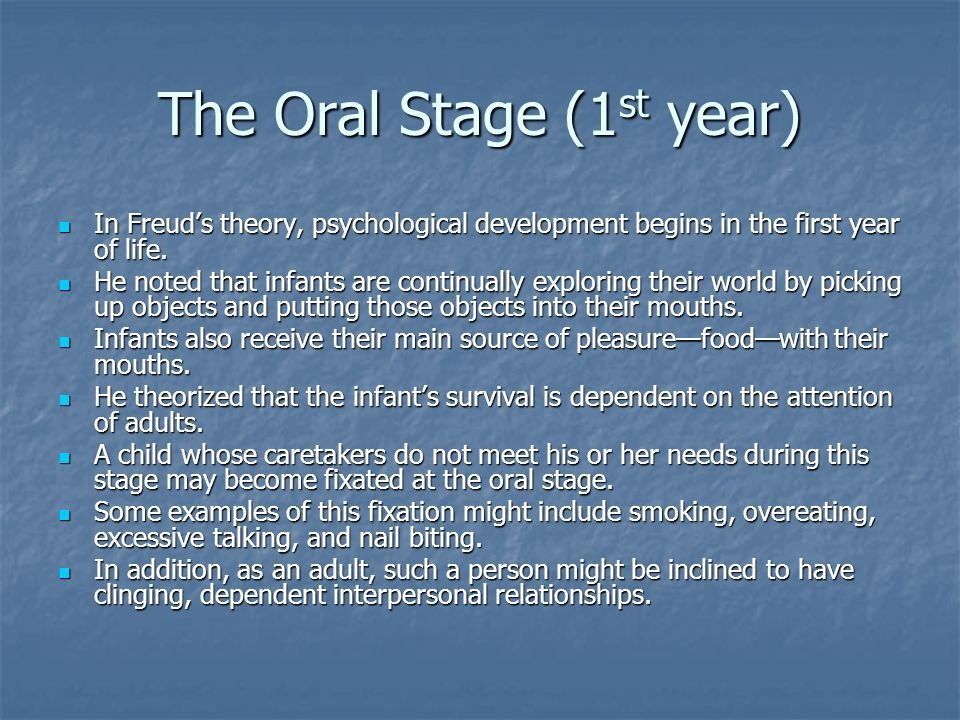 The Oral Stage (1st year)