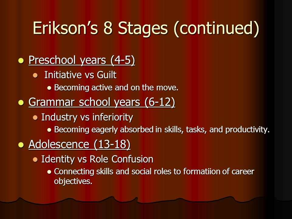 Erikson's 8 Stages (continued)