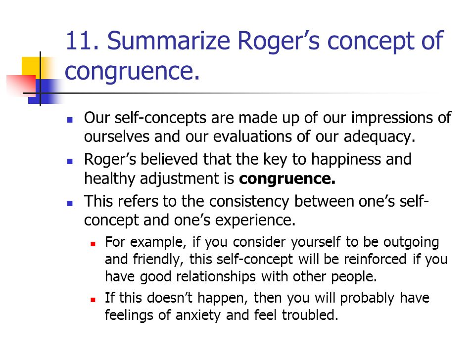 11. Summarize Roger's concept of congruence.