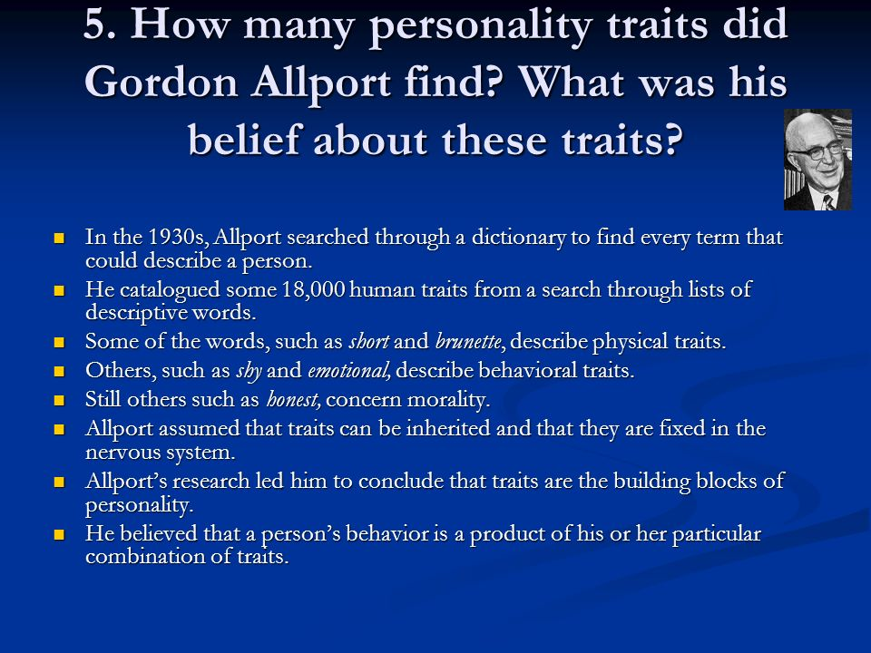 5. How many personality traits did Gordon Allport find