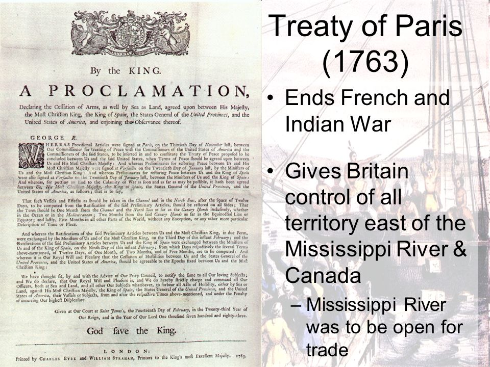 Treaty of Paris (1763) Ends French and Indian War