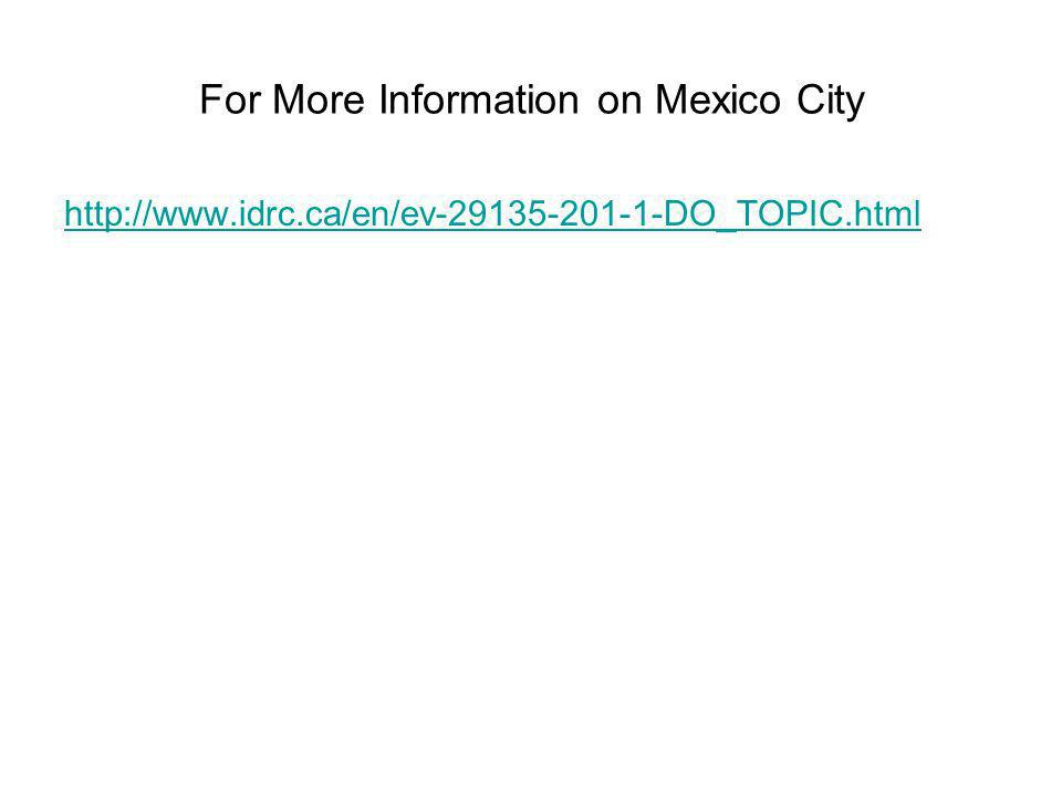 For More Information on Mexico City