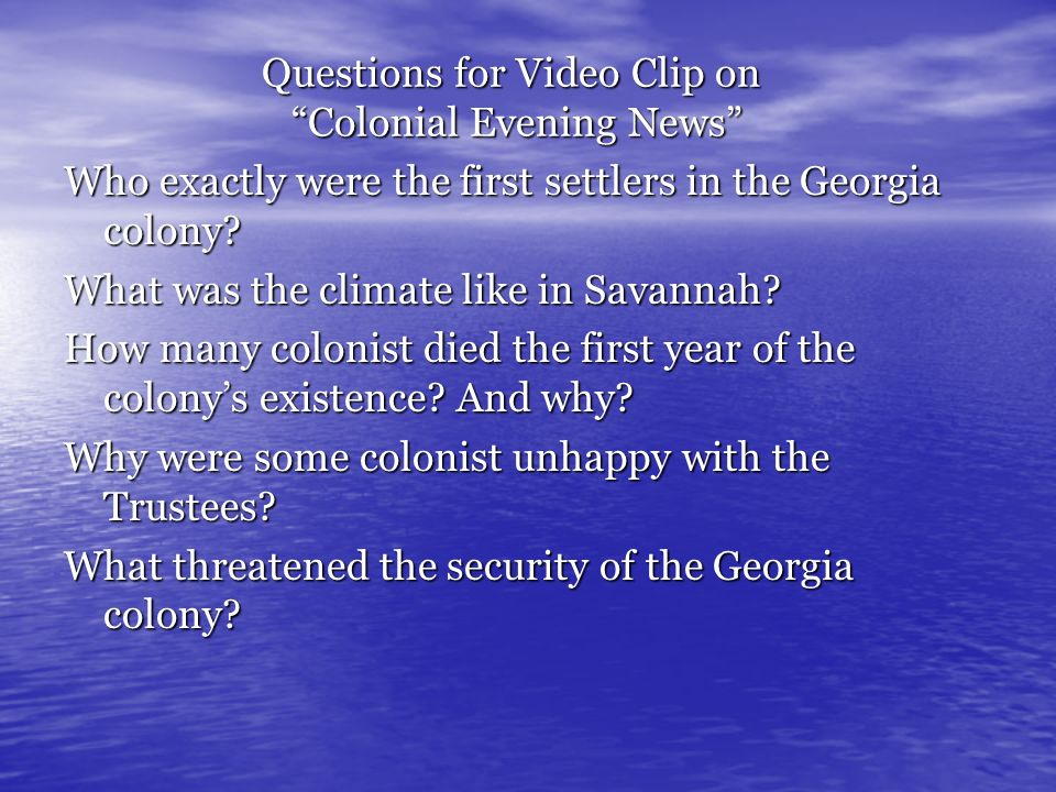 Questions for Video Clip on Colonial Evening News