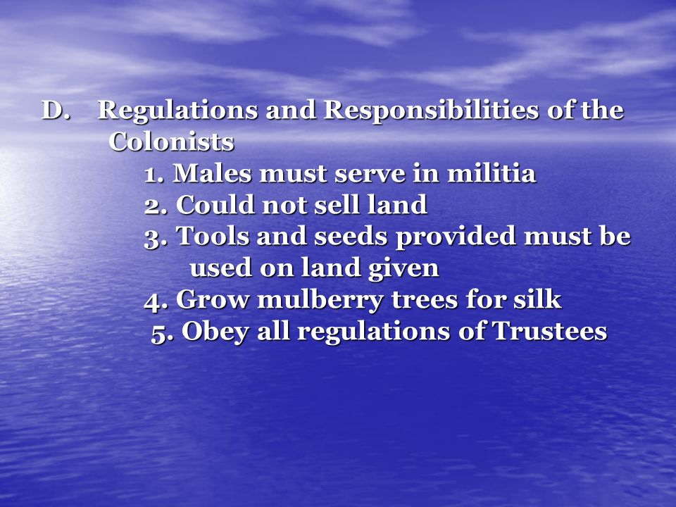 Regulations and Responsibilities of the. Colonists 1
