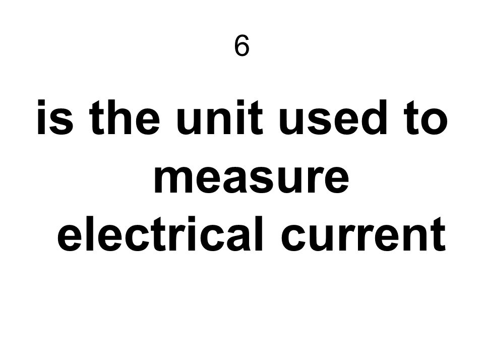 is the unit used to measure electrical current