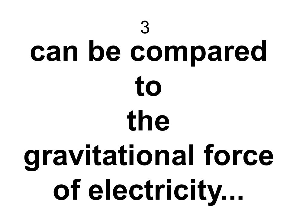 gravitational force of electricity...