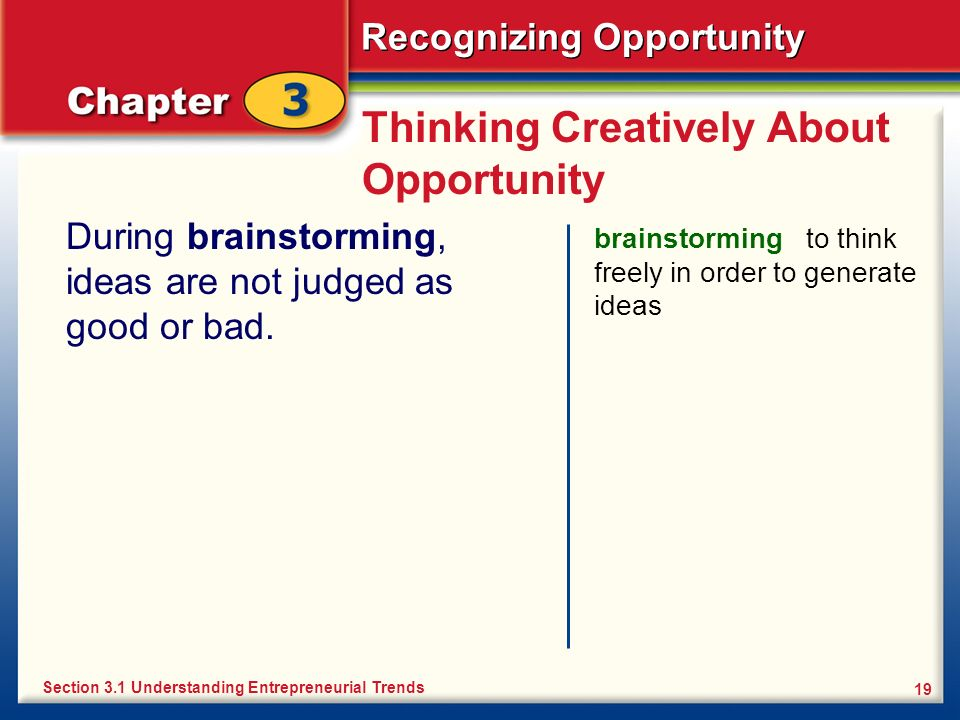 Thinking Creatively About Opportunity