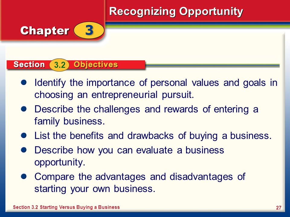 Describe the challenges and rewards of entering a family business.