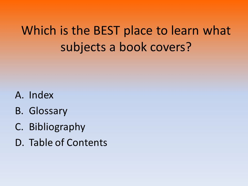Which is the BEST place to learn what subjects a book covers