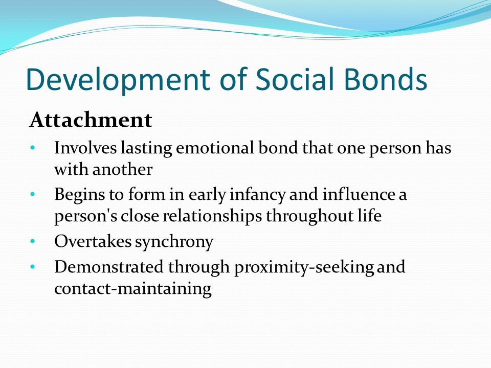 early attachment relationships influence development throughout the lifespan During early sensitive periods of development responsive relationships as early in life as possible can prevent or reverse the damaging effects of toxic stress the impact of early adversity on child development (inbrief.