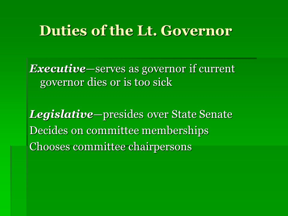 Duties of the Lt. Governor
