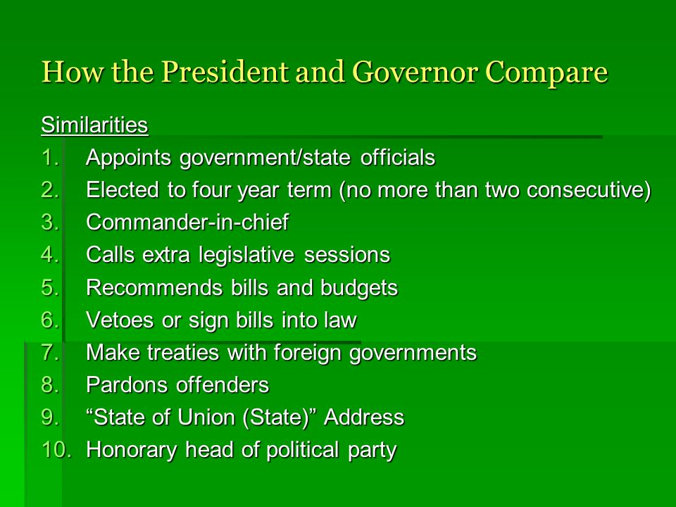 How the President and Governor Compare