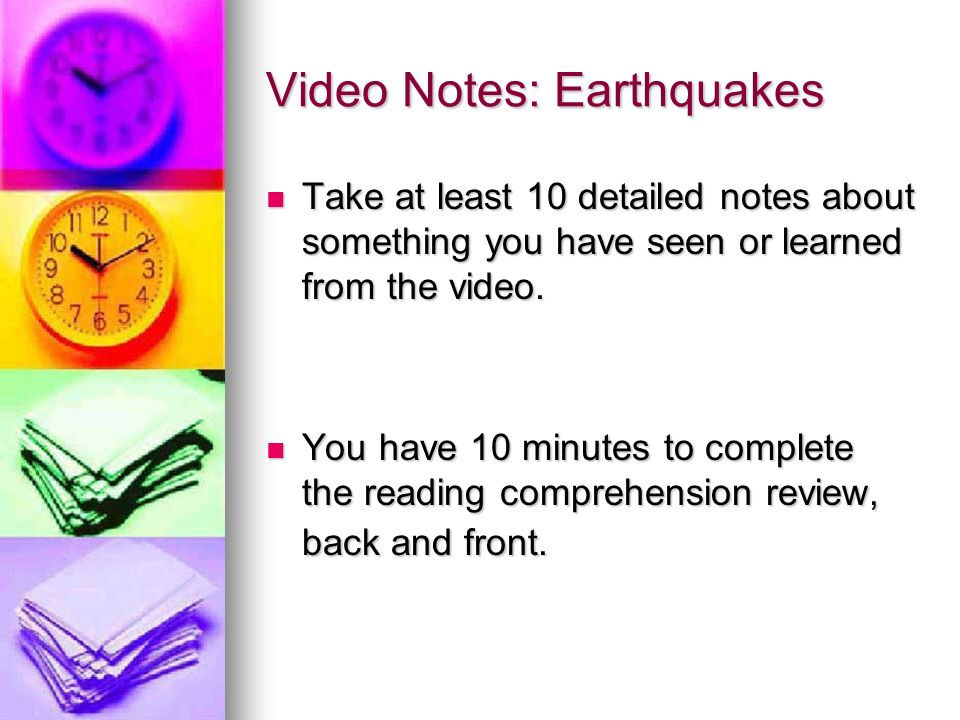 Video Notes: Earthquakes