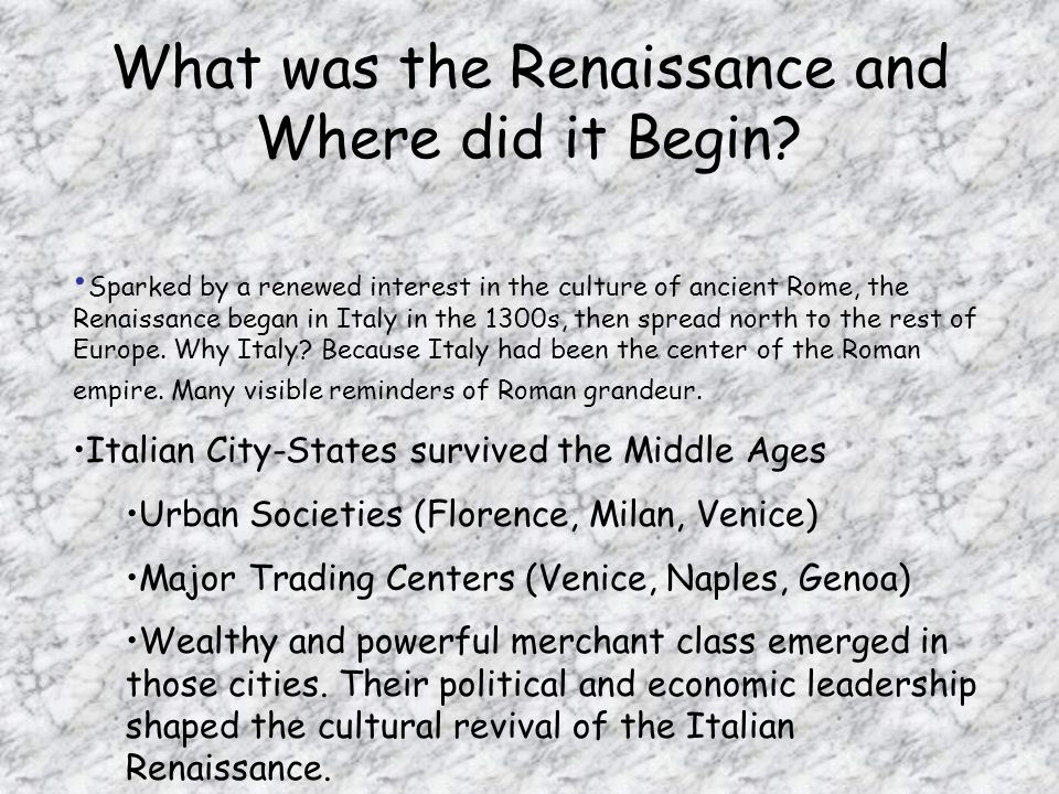 What was the Renaissance and Where did it Begin