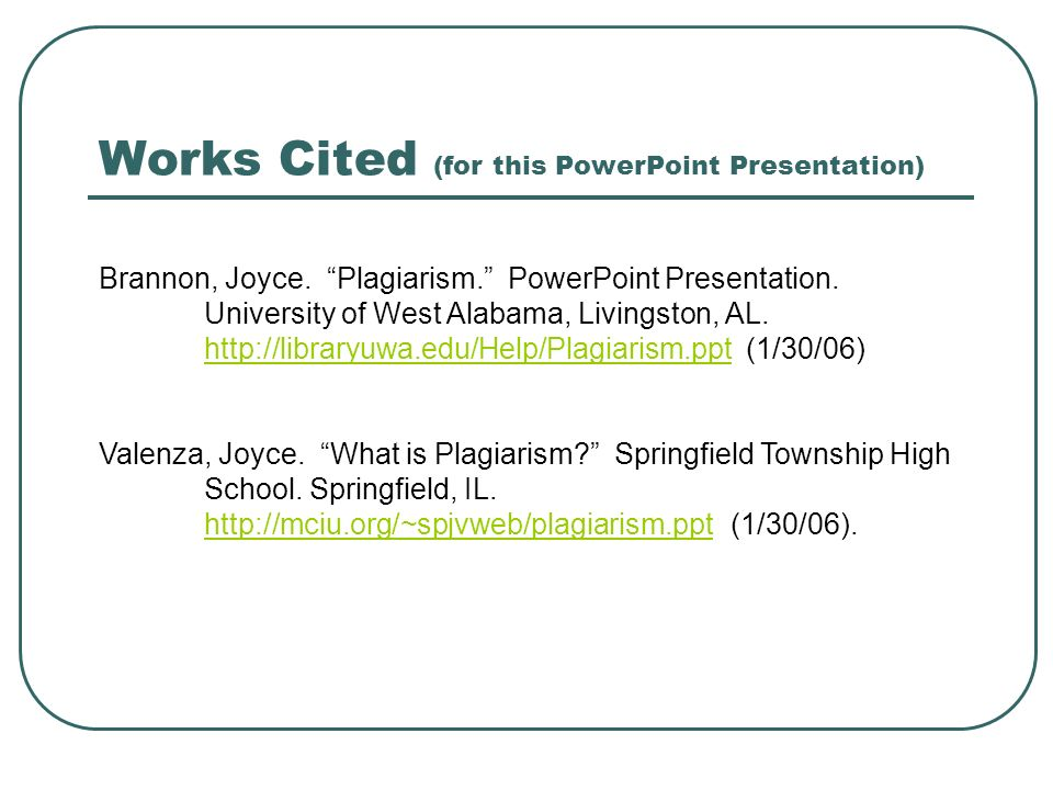 Works Cited (for this PowerPoint Presentation)