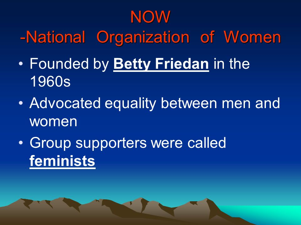 NOW -National Organization of Women