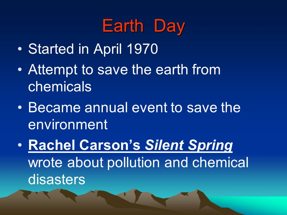 Earth Day Started in April 1970