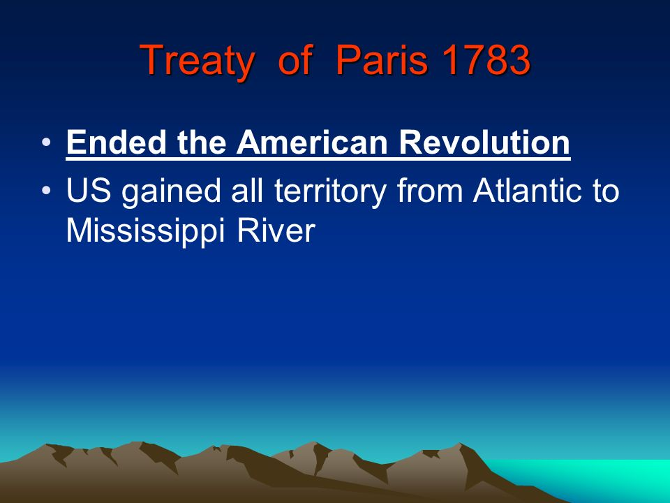Treaty of Paris 1783 Ended the American Revolution