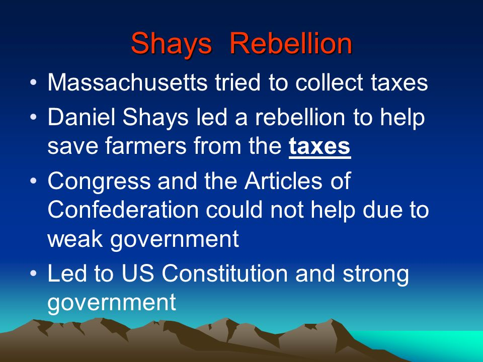 Shays Rebellion Massachusetts tried to collect taxes