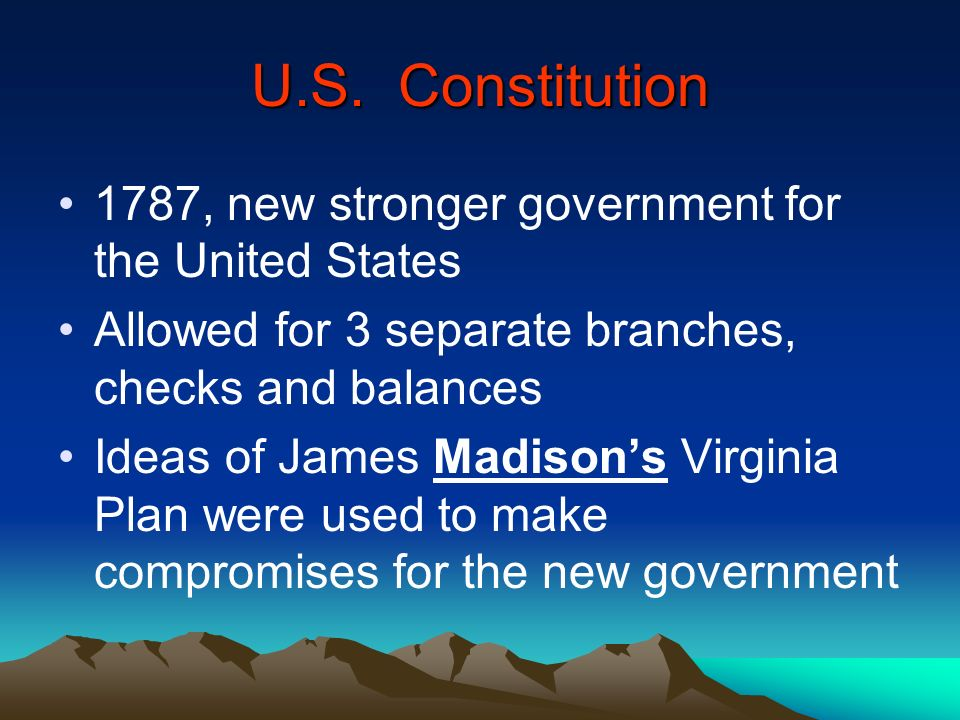 U.S. Constitution 1787, new stronger government for the United States