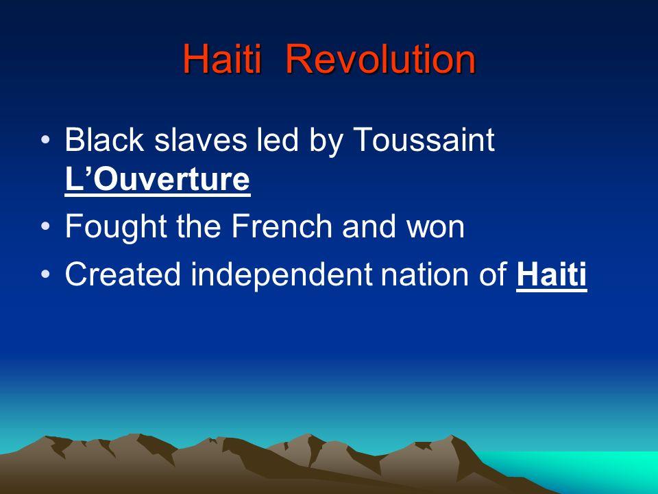 Haiti Revolution Black slaves led by Toussaint L'Ouverture