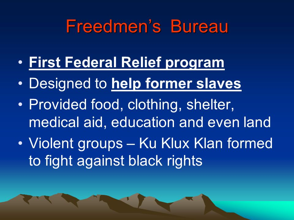 Freedmen's Bureau First Federal Relief program