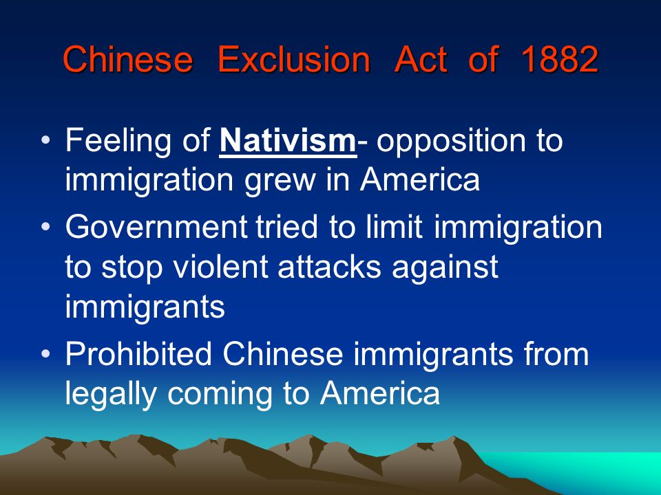Chinese Exclusion Act of 1882