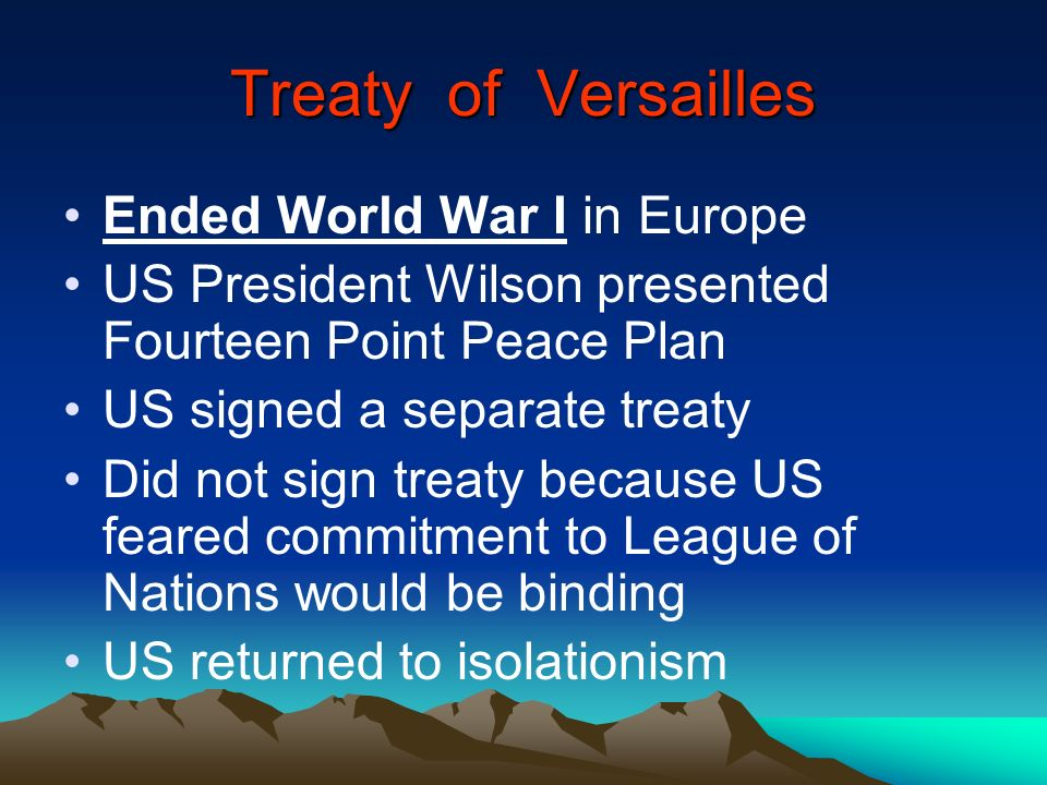 Treaty of Versailles Ended World War I in Europe