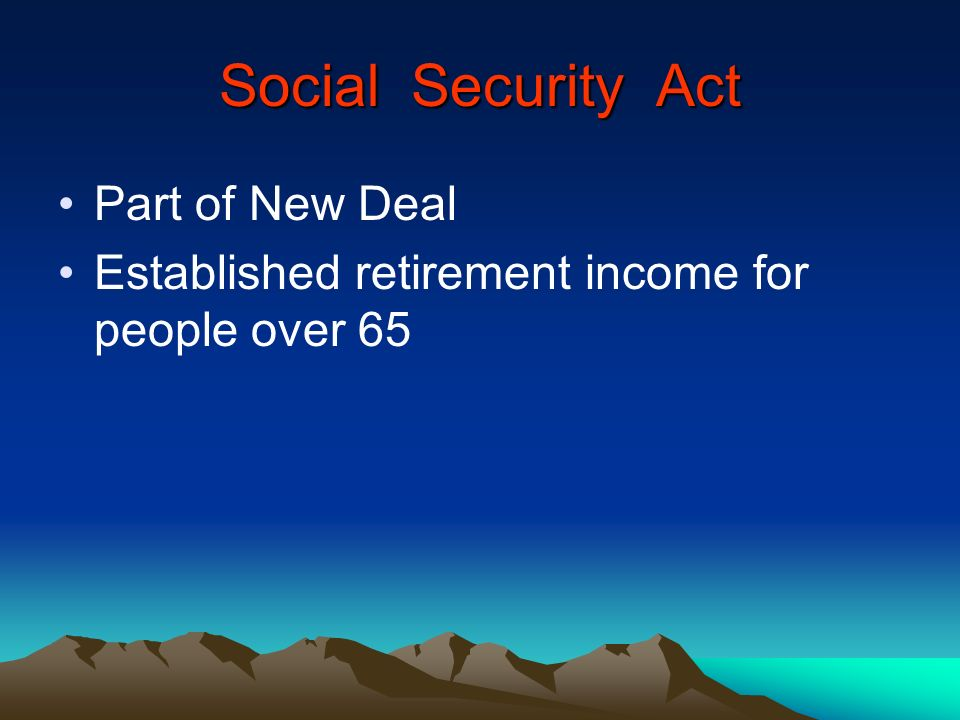 Social Security Act Part of New Deal