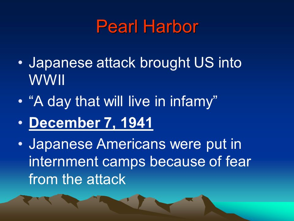 Pearl Harbor Japanese attack brought US into WWII