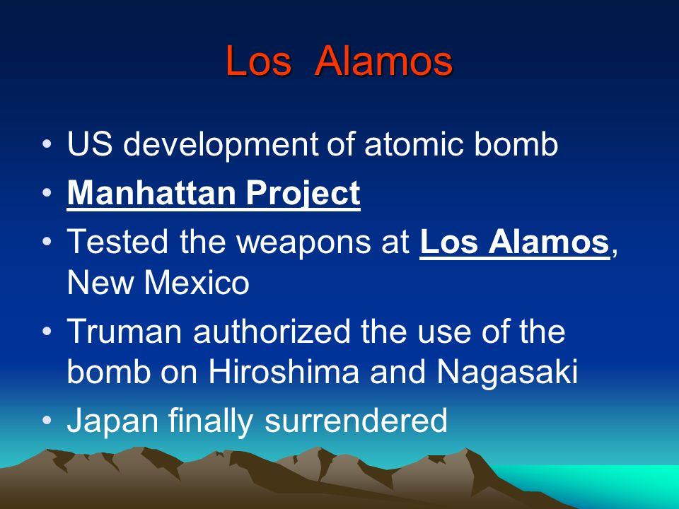 Los Alamos US development of atomic bomb Manhattan Project