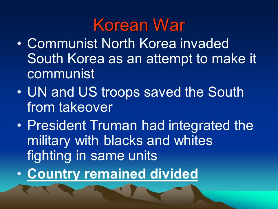 Korean War Communist North Korea invaded South Korea as an attempt to make it communist. UN and US troops saved the South from takeover.