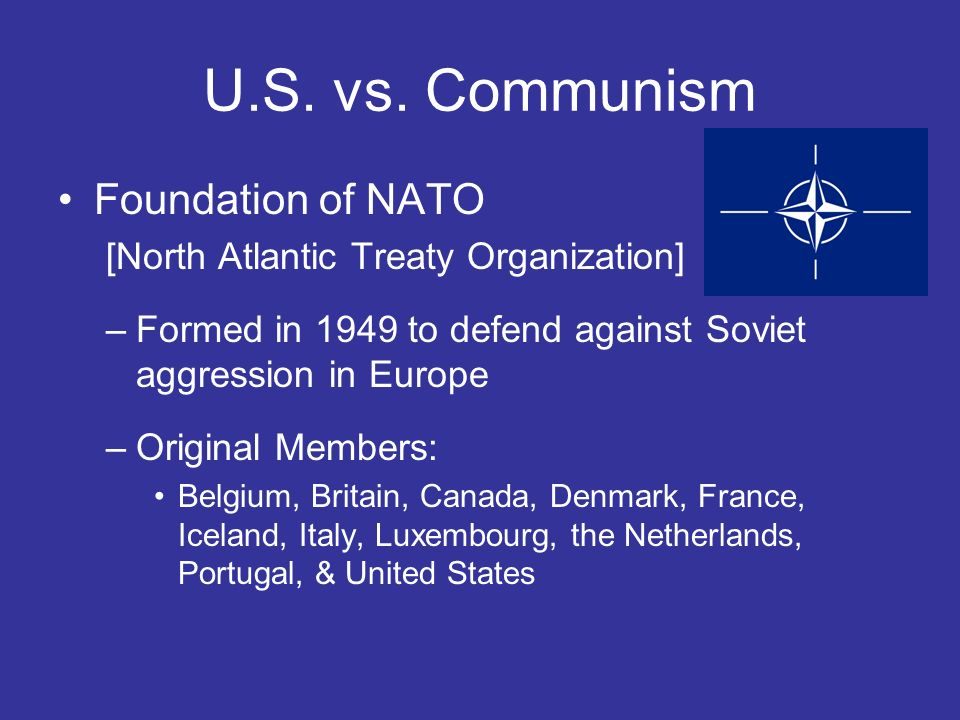 U.S. vs. Communism Foundation of NATO
