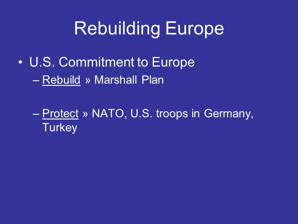 Rebuilding Europe U.S. Commitment to Europe Rebuild » Marshall Plan