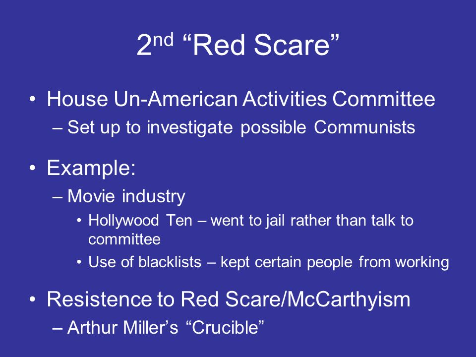 2nd Red Scare House Un-American Activities Committee Example:
