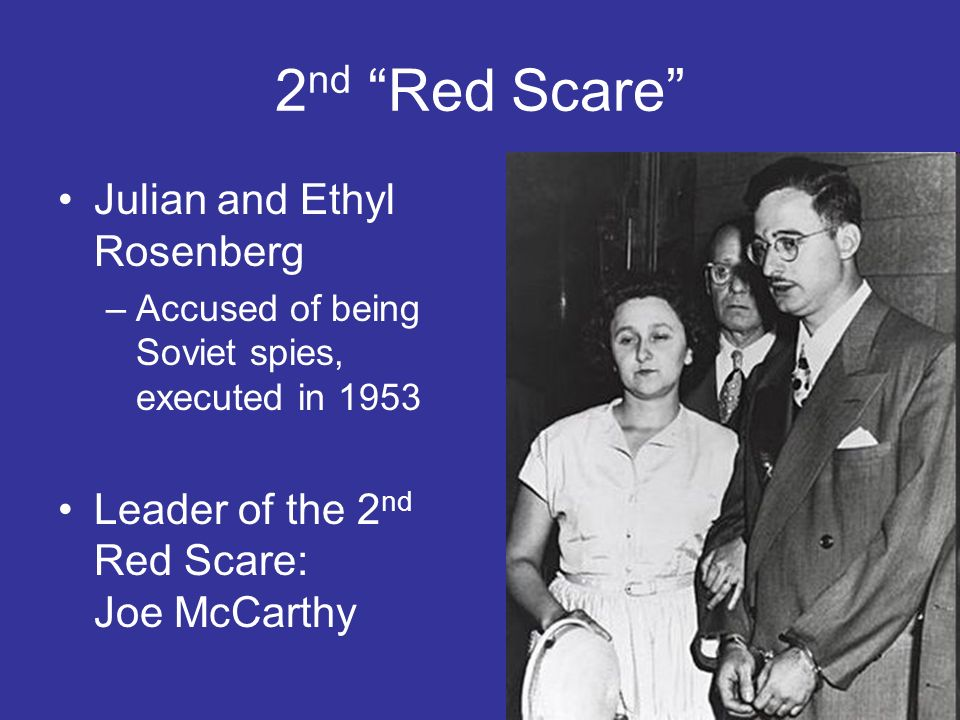 2nd Red Scare Julian and Ethyl Rosenberg