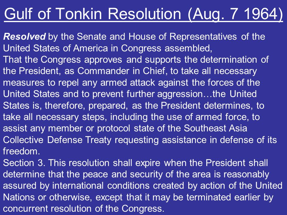 Gulf of Tonkin Resolution (Aug. 7 1964)
