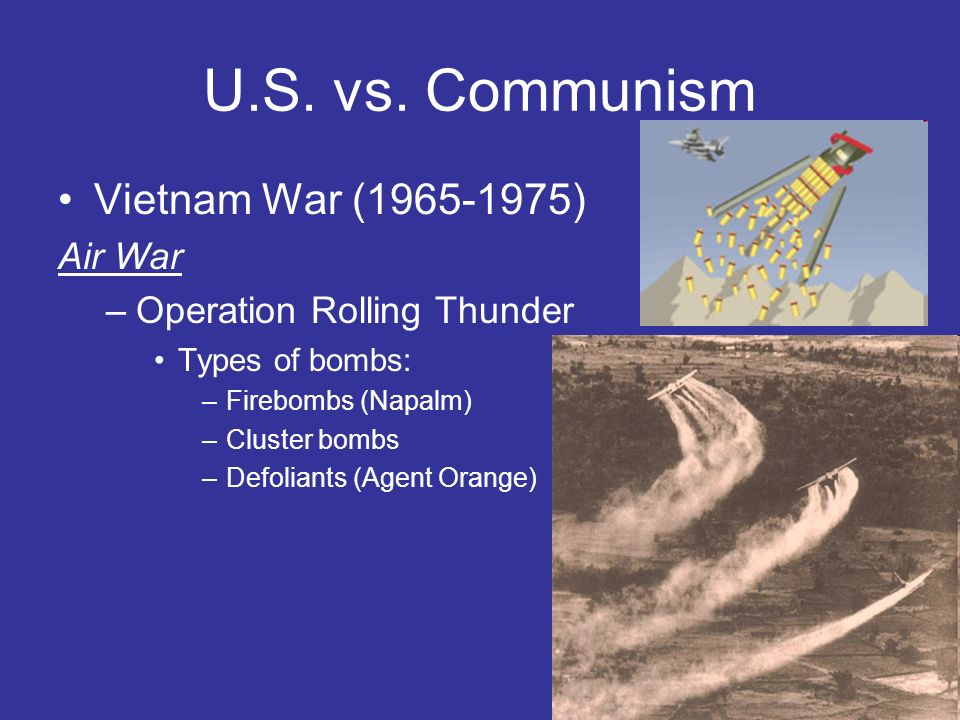 U.S. vs. Communism Vietnam War (1965-1975) Air War