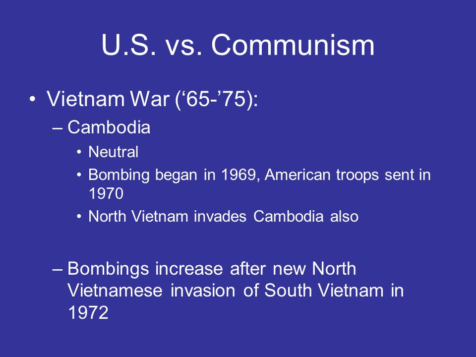 U.S. vs. Communism Vietnam War ('65-'75): Cambodia