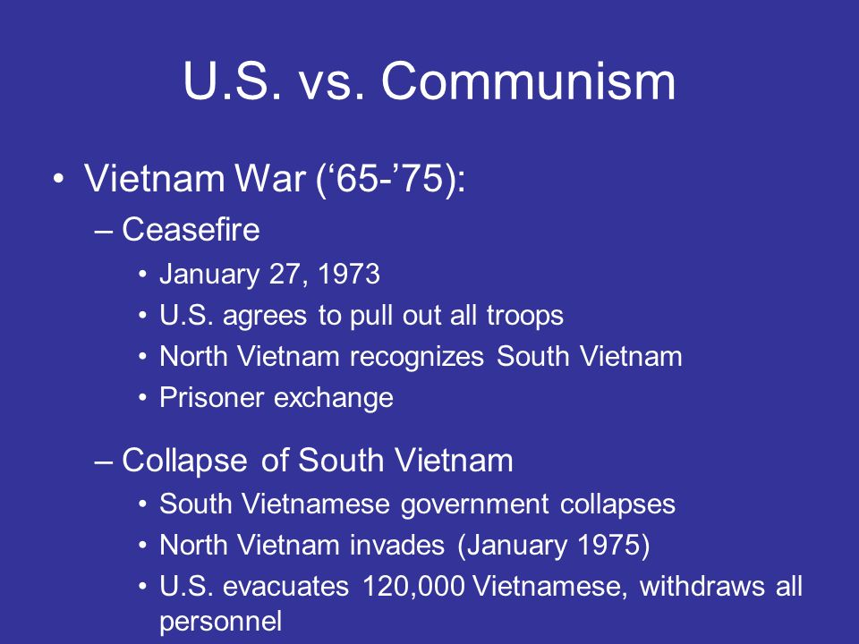 U.S. vs. Communism Vietnam War ('65-'75): Ceasefire