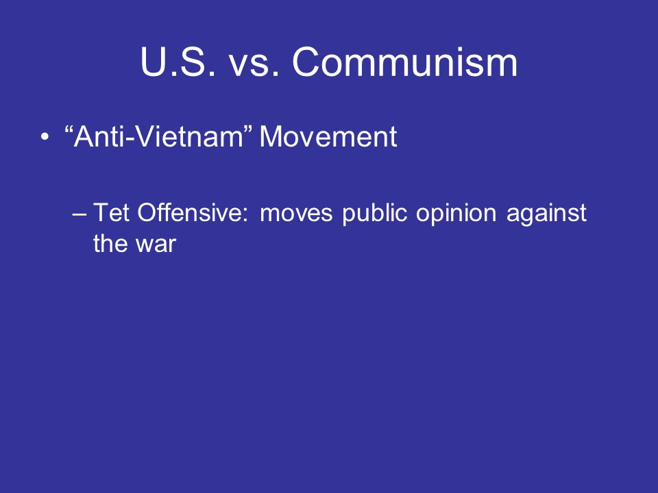 U.S. vs. Communism Anti-Vietnam Movement