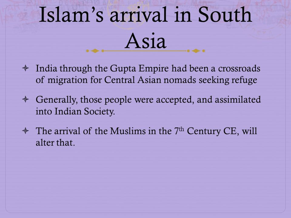 Islam's arrival in South Asia