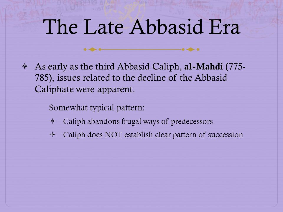 The Late Abbasid Era