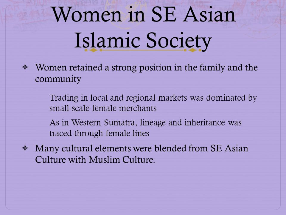 Women in SE Asian Islamic Society
