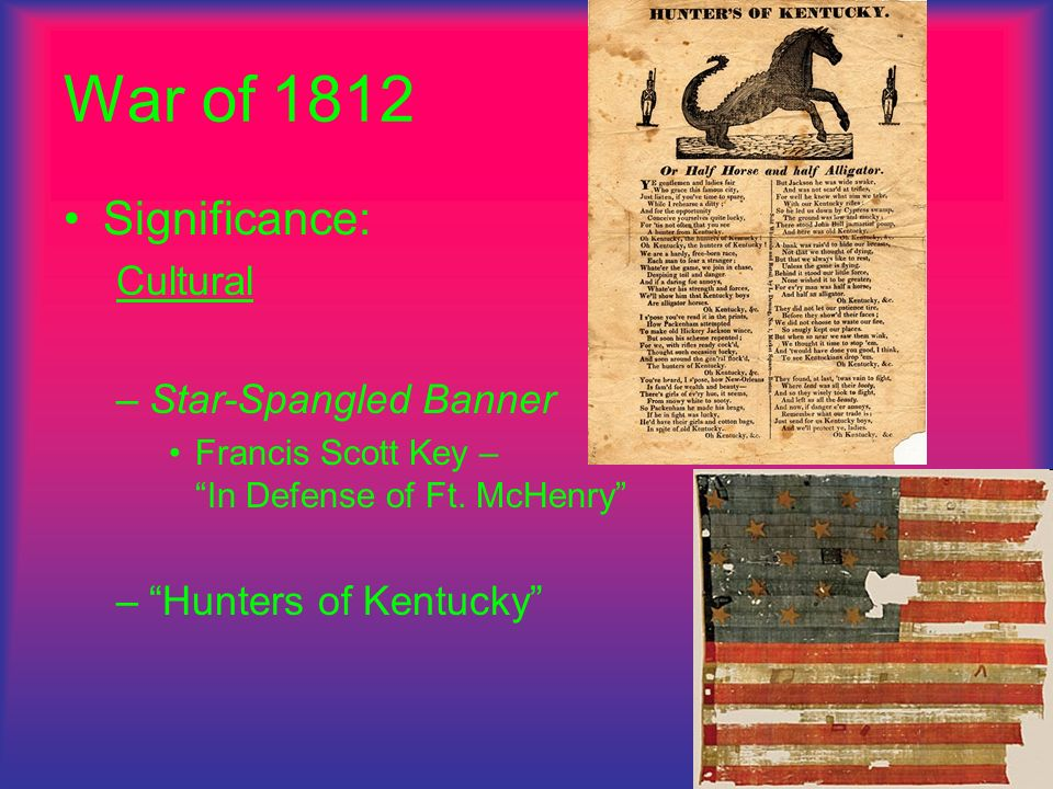 War of 1812 Significance: Cultural Star-Spangled Banner
