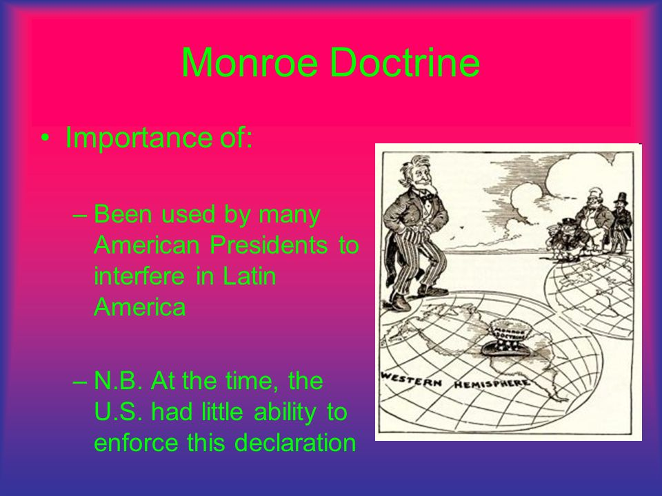 Monroe Doctrine Importance of: