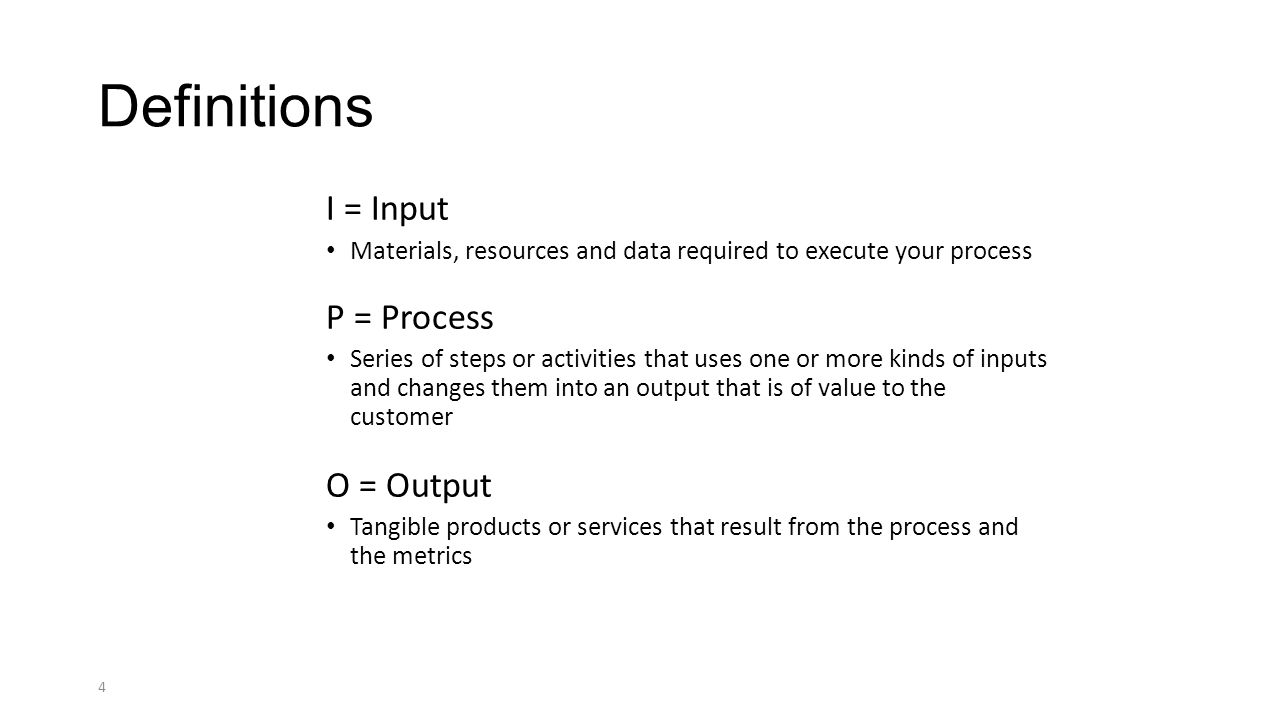 4 definitions i input p process - Level 4 Process Map