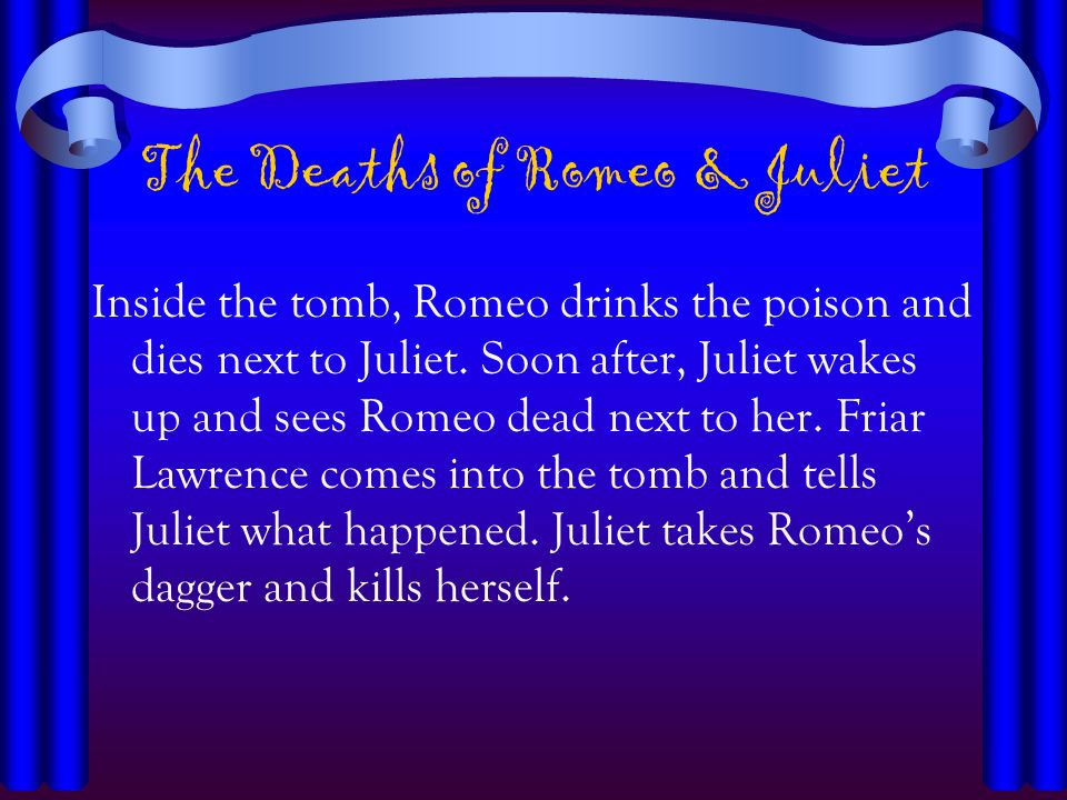 The Deaths of Romeo & Juliet
