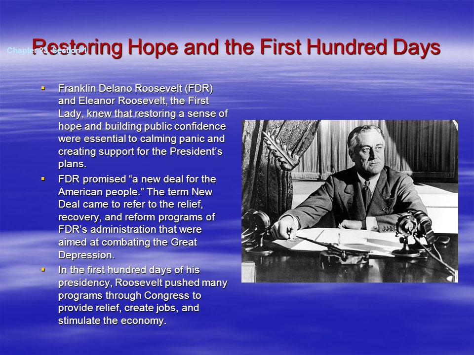 Restoring Hope and the First Hundred Days