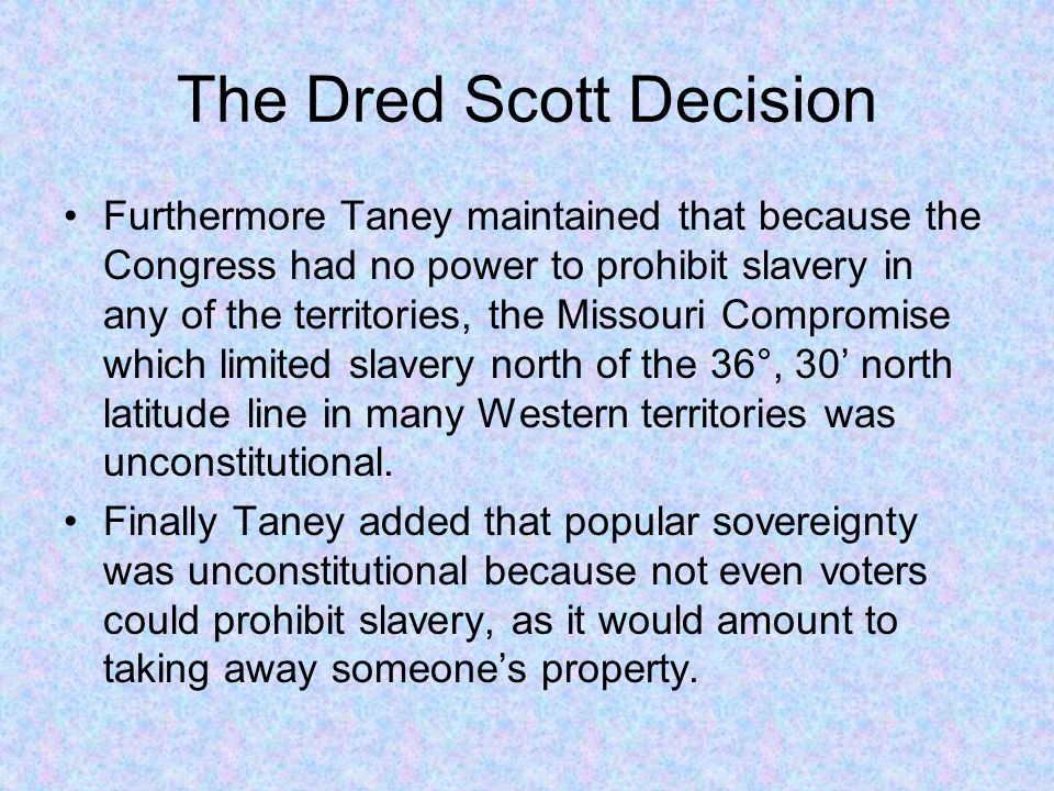 the dred scott decision and its The supreme court's 1857 dred scott decision denied citizenship to african americans and enabled slavery's westward expansion it has long stood as a grievous.